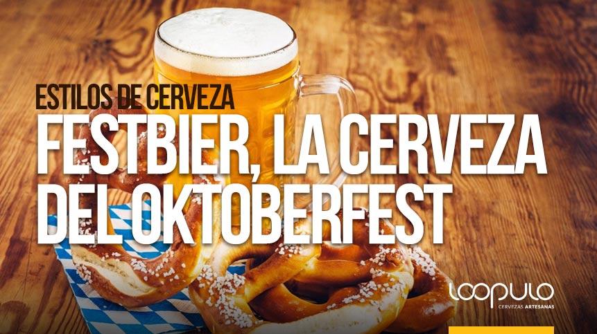 Festbier, el estilo de cerveza tradicional del Oktoberfest