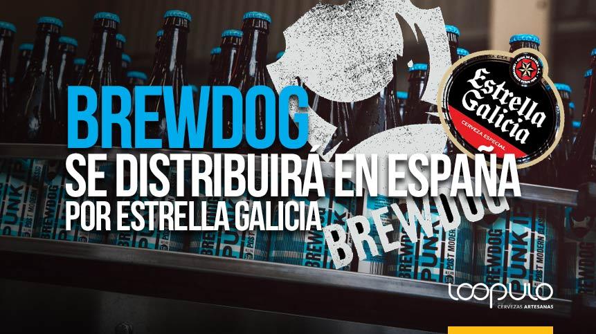 La cerveza artesana de BrewDog será distribuida por la cervecera Estrella Galicia en España – Loopulo