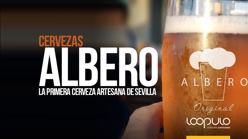 Cervezas ALBERO, la primera cerveza artesana de Sevilla – Loopulo