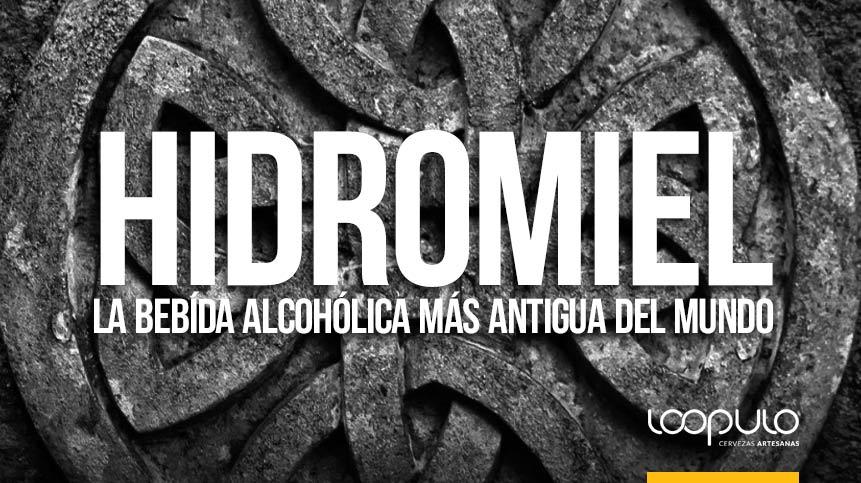 HIDROMIEL, la bebida alcohólica más antigua del mundo