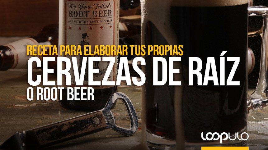 Receta para elaborar tus propias CERVEZAS DE RAÍZ o Root Beer
