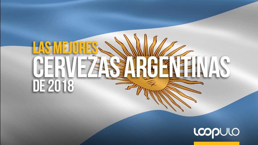 Las MEJORES CERVEZAS ARGENTINAS de 2018 – Loopulo
