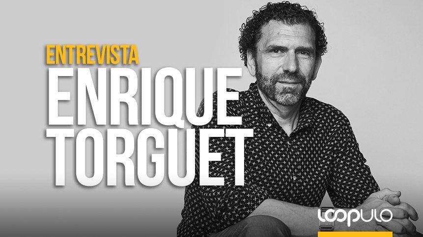 Entrevista a Enrique Torguet – Loopulo
