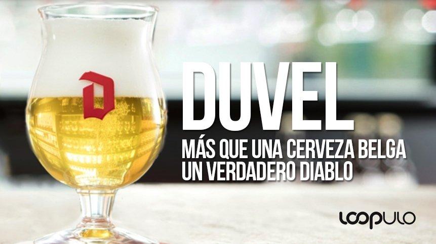 Duvel, más que una cerveza belga, un verdadero diablo – Loopulo