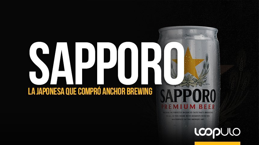 Sapporo, la cervecera japonesa que compró Anchor Brewing – Loopulo