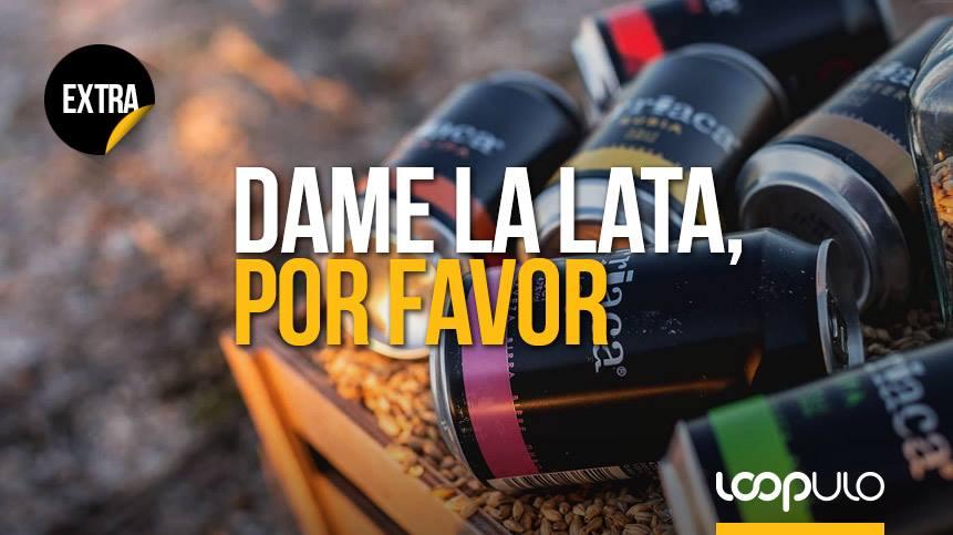 Dame la lata, por favor – Loopulo