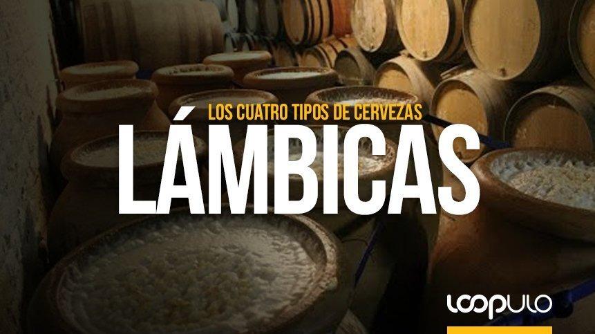 Las cervezas Lámbicas y sus cuatro tipos – Loopulo
