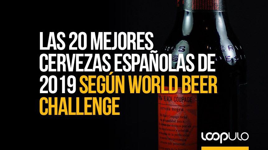 Las 20 mejores cervezas españolas de 2019 – Loopulo