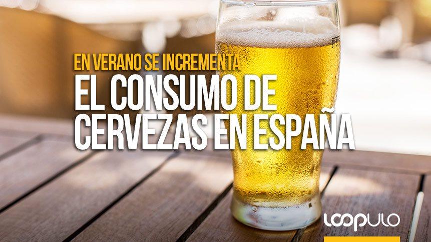 En verano se incrementa el consumo de cervezas en España – Loopulo