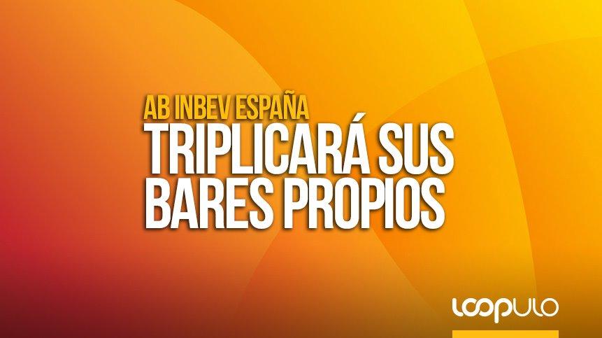 AB InBev, la cervecera que más crece en España triplicará sus bares propios