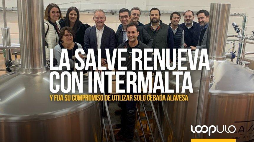 LA SALVE renueva sus acuerdos con INTERMALTA y fija su compromiso de utilizar solo cebada alavesa para producir sus cervezas