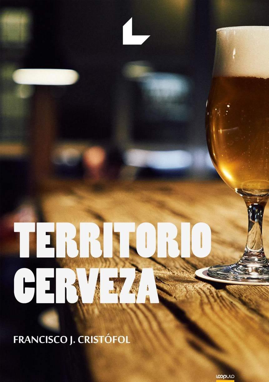 Francisco Javier Cristófol, Territorio Cerveza – Loopulo