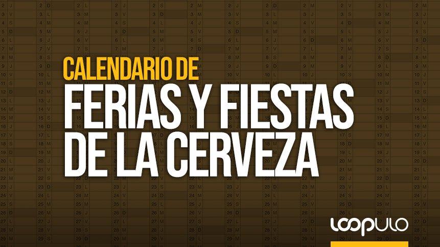 Calendario de las principales ferias y fiestas de la cerveza en España – Loopulo