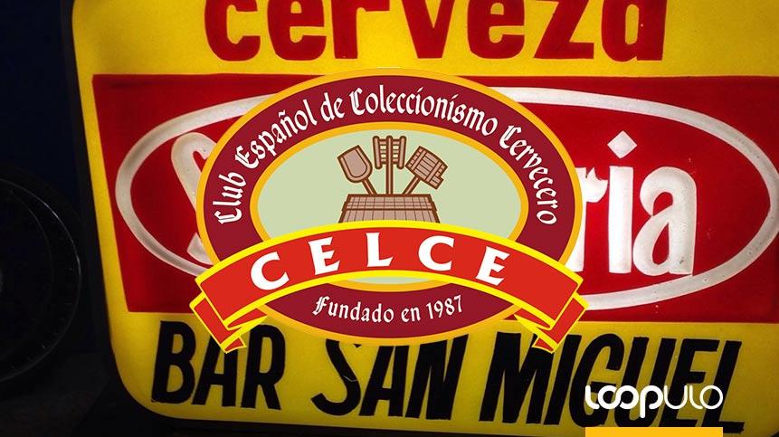 CELCE, Club Español de Coleccionismo Cervecero – Loopulo