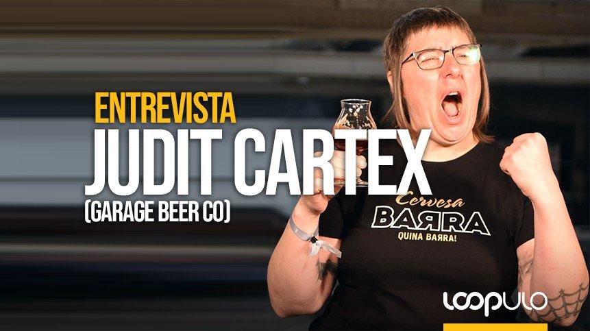 Entrevista a Judit Cartex, cervecera en Garage Beer Co y vicepresidenta de GECAN – Loopulo