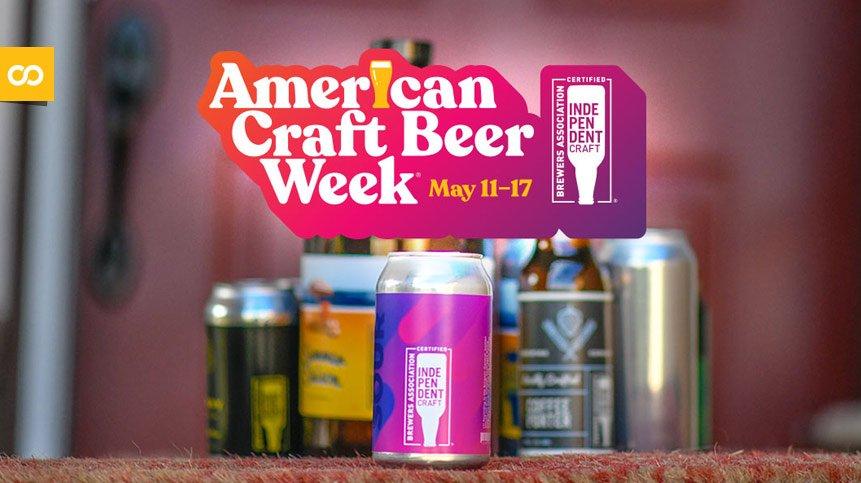 American Craft Beer Week 2020, del 11 al 17 de mayo | Loopulo