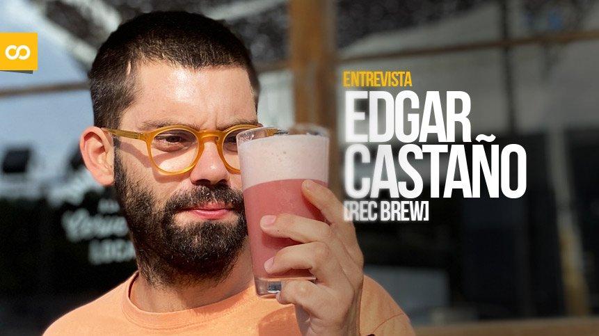Entrevista a Edgar Castaño, cofundador de Rec Brew - Loopulo
